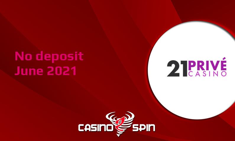 Latest 21 Prive Casino no deposit bonus 9th of June 2021