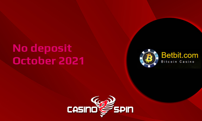 Latest Betbit Casino no deposit bonus- 7th of October 2021