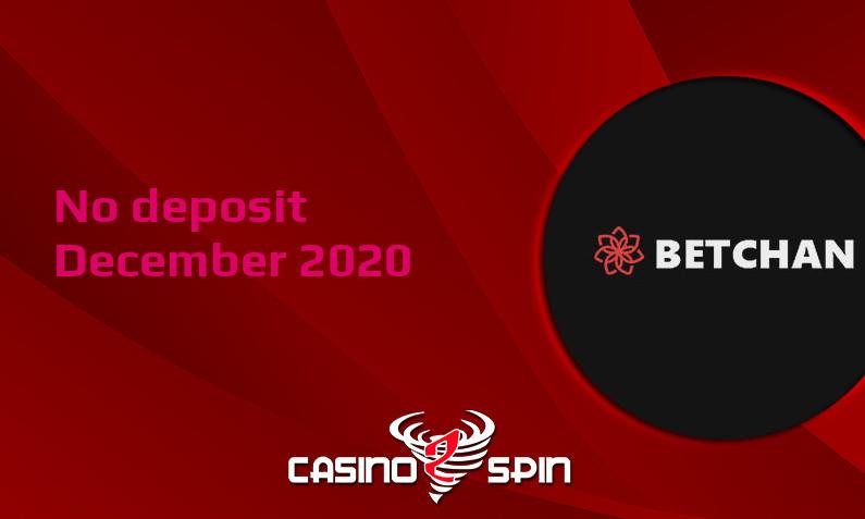 Latest BetChan Casino no deposit bonus- 2nd of December 2020