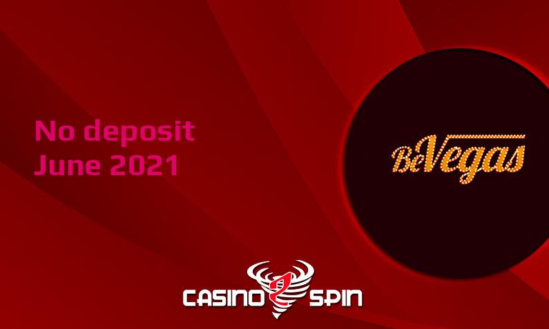 Latest BeVegas Casino no deposit bonus- 8th of June 2021
