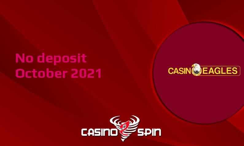 Latest CasinoEagles no deposit bonus 15th of October 2021