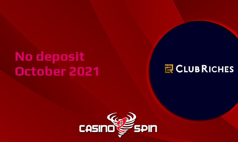 Latest ClubRiches no deposit bonus 10th of October 2021