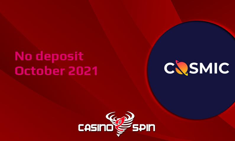 Latest CosmicSlot no deposit bonus, today 12th of October 2021