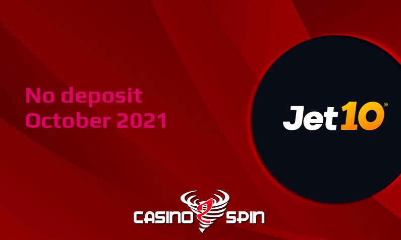 Latest Jet10 no deposit bonus, today 3rd of October 2021