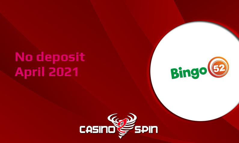 Latest no deposit bonus from Bingo52 16th of April 2021