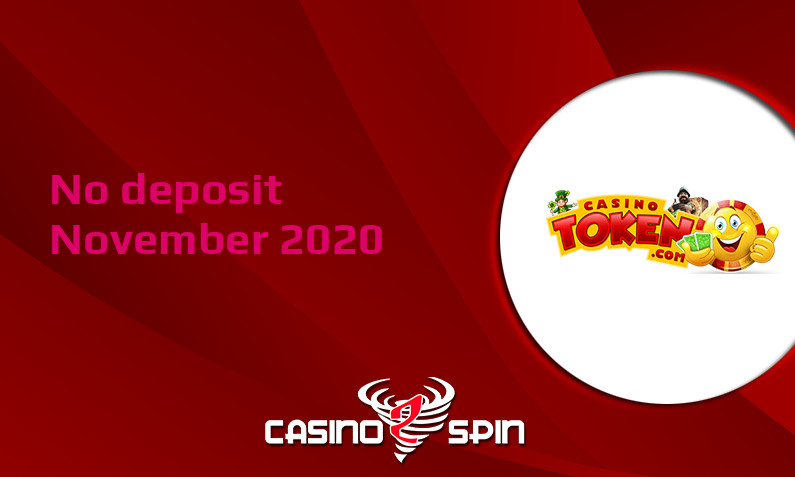 Latest no deposit bonus from Casino Token November 2020