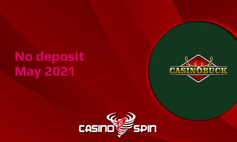 Latest no deposit bonus from CasinoBuck May 2021