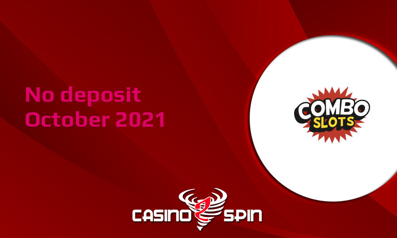 Latest no deposit bonus from ComboSlots, today 20th of October 2021