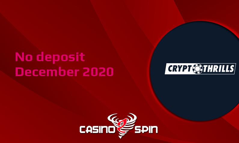 Latest no deposit bonus from Cryptothrills Casino, today 10th of December 2020