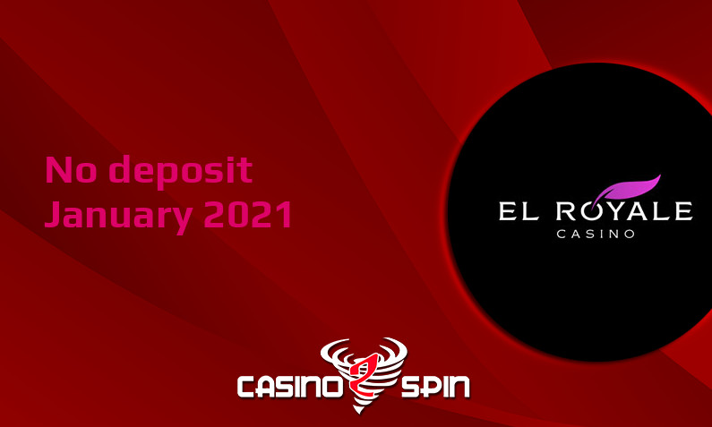 Latest no deposit bonus from El Royale January 2021
