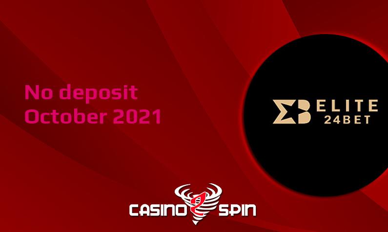Latest no deposit bonus from Elite24Bet 12th of October 2021