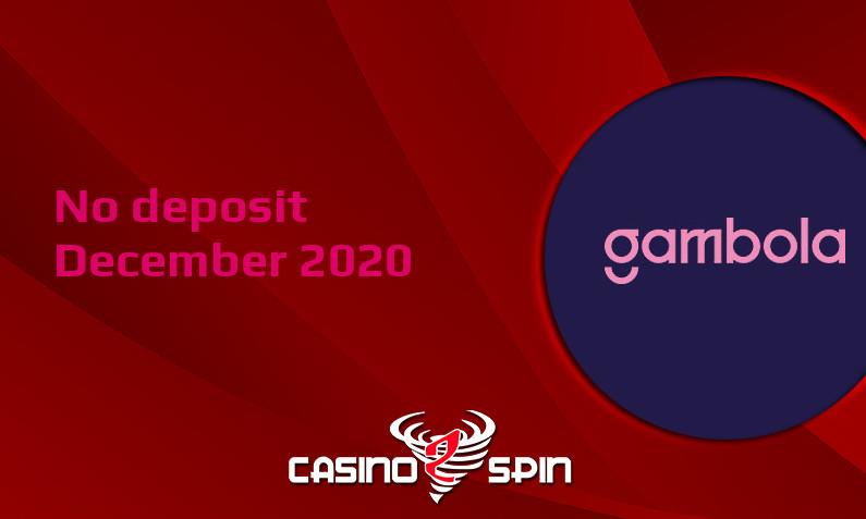Latest no deposit bonus from Gambola- 18th of December 2020
