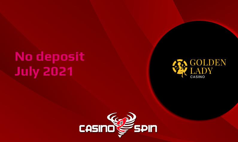 Latest no deposit bonus from Golden Lady- 24th of July 2021