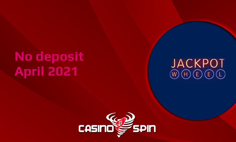 Latest no deposit bonus from Jackpot Wheel Casino, today 16th of April 2021