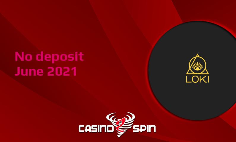 Latest no deposit bonus from Loki June 2021