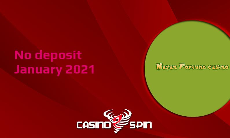 Latest no deposit bonus from Mayan Fortune January 2021