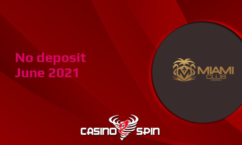 Latest no deposit bonus from Miami Club Casino- 16th of June 2021