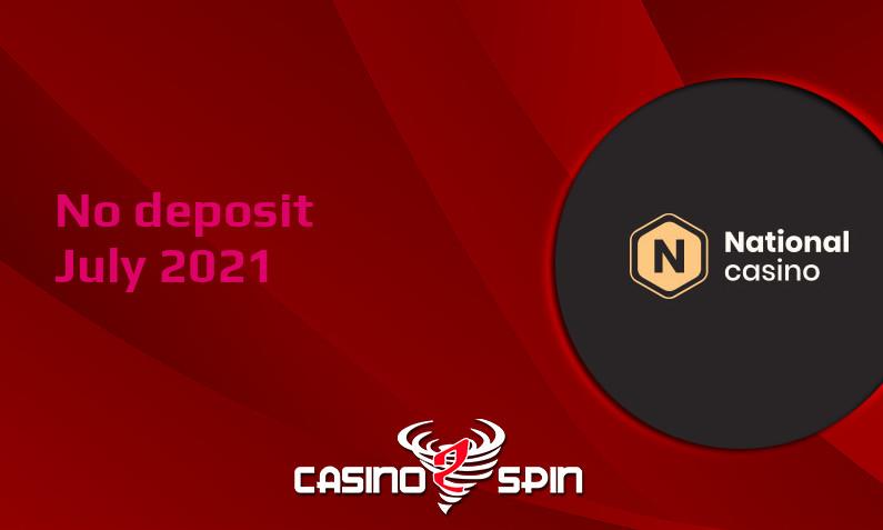 Latest no deposit bonus from National Casino 21st of July 2021