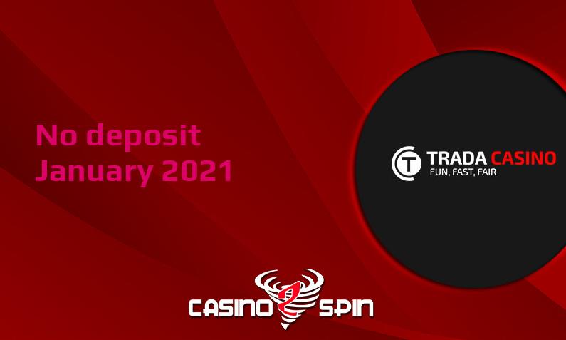 Latest no deposit bonus from Trada Casino January 2021