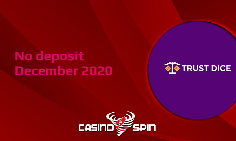 Latest no deposit bonus from TrustDice, today 2nd of December 2020
