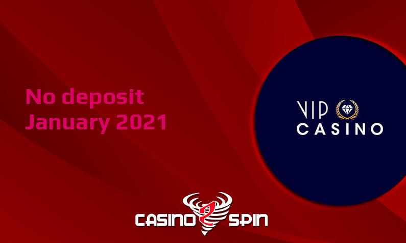 Latest no deposit bonus from VIPCasino- 7th of January 2021