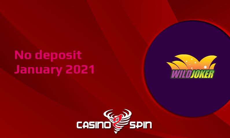 Latest no deposit bonus from Wild Joker, today 14th of January 2021