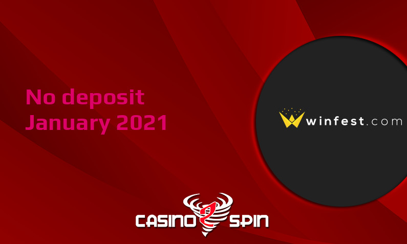 Latest no deposit bonus from Winfest Casino, today 13th of January 2021