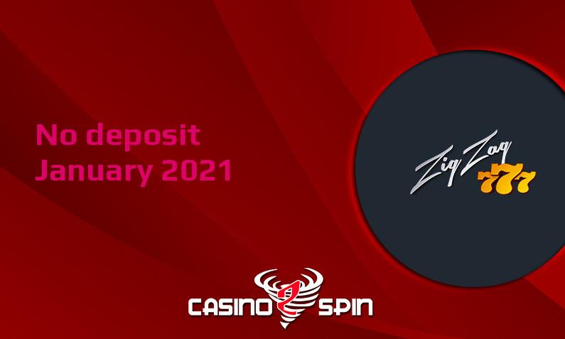 Latest no deposit bonus from ZigZag777 Casino January 2021