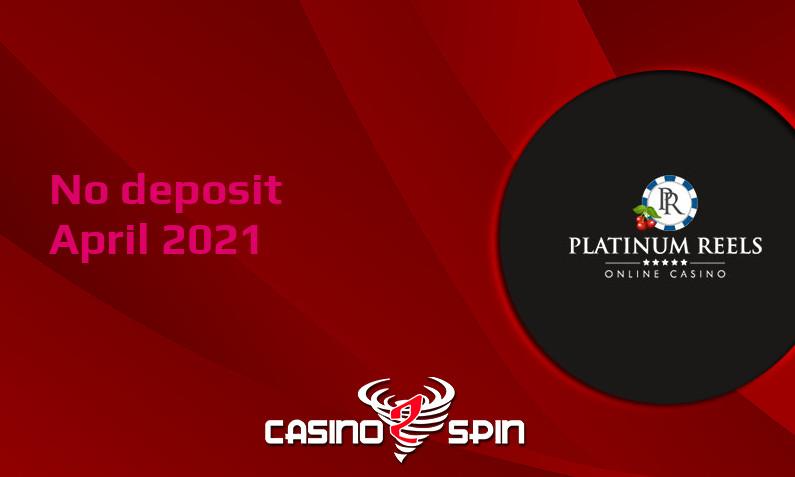Latest Platinum Reels no deposit bonus 14th of April 2021