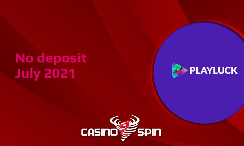 Latest Playluck no deposit bonus, today 30th of July 2021