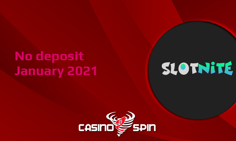 Latest Slotnite no deposit bonus- 12th of January 2021