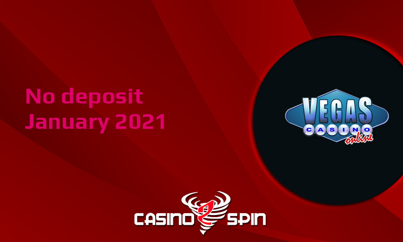 Latest Vegas Casino Online no deposit bonus, today 17th of January 2021
