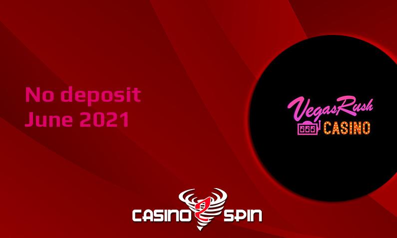 Latest VegasRush Casino no deposit bonus 15th of June 2021