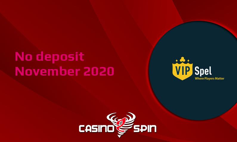 Latest VIPSpel no deposit bonus, today 30th of November 2020